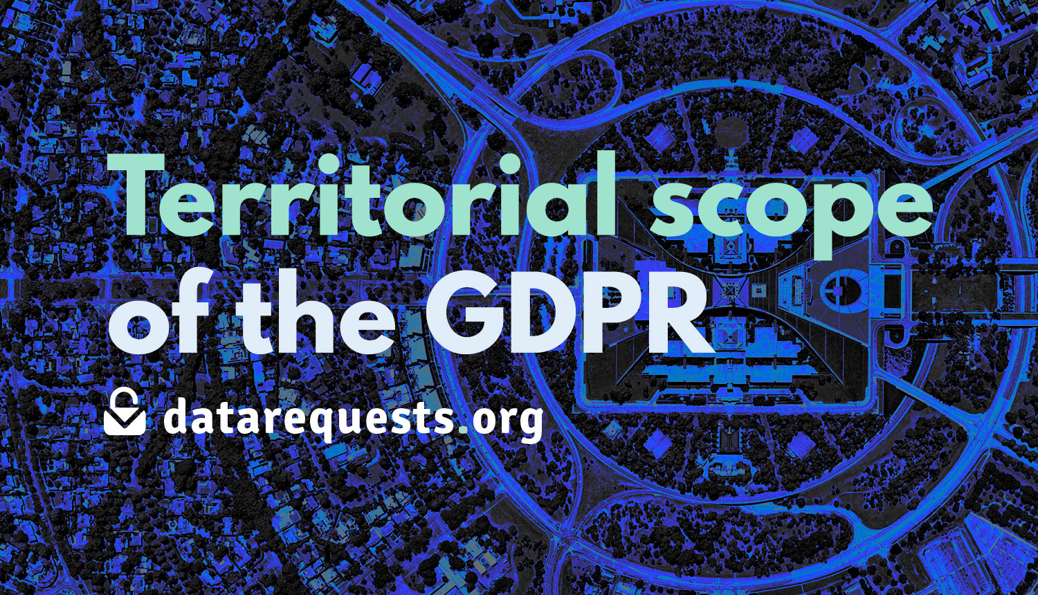 Territorial scope of the GDPR