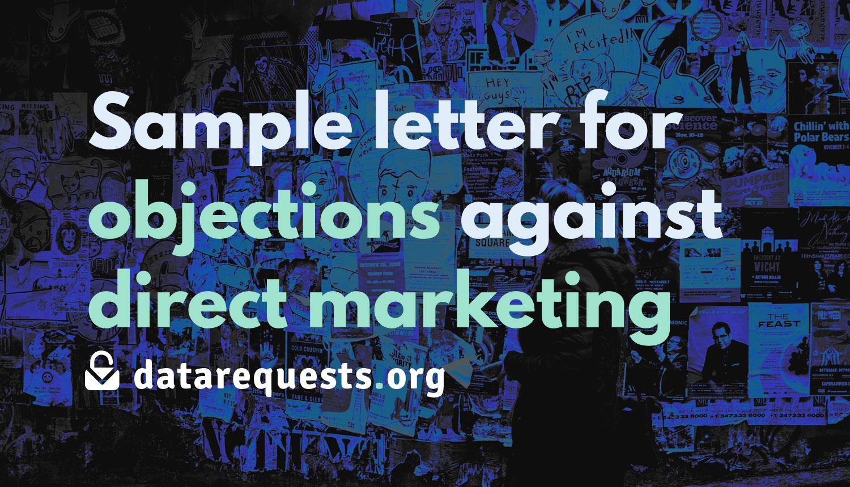 Sample letter for objections against direct marketing as per Art. 21(2) GDPR